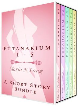 Download Futanarium 1: An Erotic Short Story Bundle
