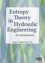 Entropy Theory In Hydraulic Engineering: An Introduction
