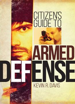 Download Citizen's Guide To Armed Defense