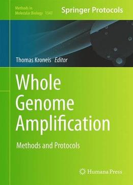 Download ebook Whole Genome Amplification: Methods & Protocols