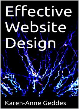 Download ebook Effective Website Design: Research Dissertation