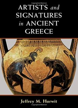 Download Artists & Signatures In Ancient Greece