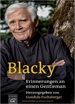 Download ebook Blacky: Erinnerungen An Einen Gentleman
