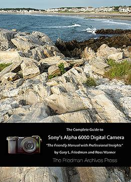 Download The Complete Guide To Sony's Alpha 6000 Digital Camera