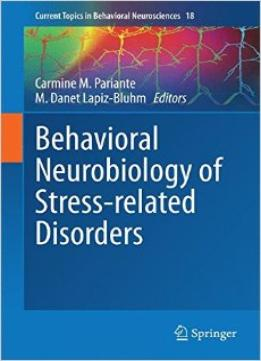Download ebook Behavioral Neurobiology Of Stress-related Disorders