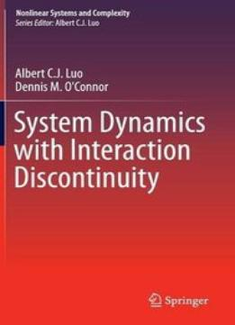 Download System Dynamics With Interaction Discontinuity (nonlinear Systems & Complexity)