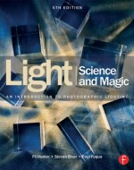 Light Science & Magic: An Introduction To Photographic Lighting, 5th Edition