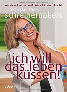 ich will das leben k ssen download free ebooks. Black Bedroom Furniture Sets. Home Design Ideas