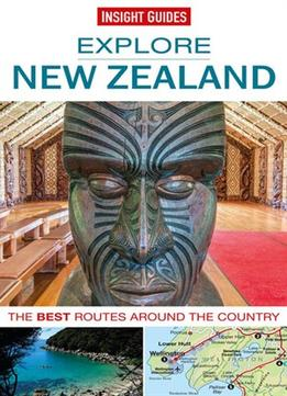 Download Insight Guides: Explore New Zealand (insight Explore Guides)