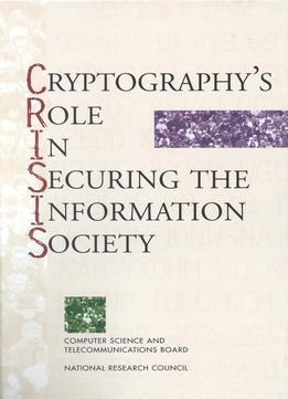 Download Cryptography's Role In Securing The Information Society