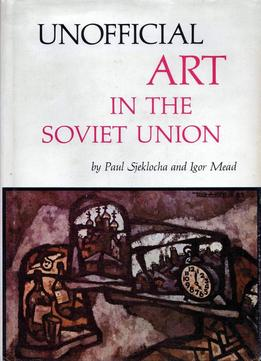 Download Unofficial Art In The Soviet Union