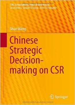 Download ebook Chinese Strategic Decision-making On Csr