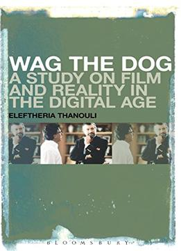an analysis of the movie wag the dog Immediately download the wag the dog summary, chapter-by-chapter analysis, book notes, essays, quotes, character descriptions, lesson plans, and more .