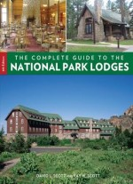 The Complete Guide To The National Park Lodges (8th Edition)