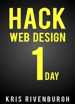 Download Hack Web Design In 1 Day: A Thesis Theme 2.1 Tutorial For WordPress Users