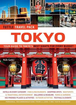 Download Tokyo Tuttle Travel Pack: Your Guide To Tokyo's Best Sights For Every Budget