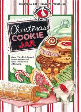 Download ebook Christmas Cookie Jar: Over 200 Old-fashioned Cookie Recipes & Ideas For Creative Gift-giving