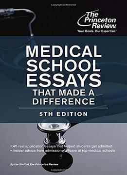 Download Medical School Essays That Made A Difference, 5th Edition (graduate School Admissions Guides)