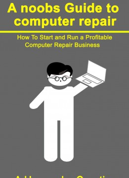 Download A Noobs Guide To Computer Repair