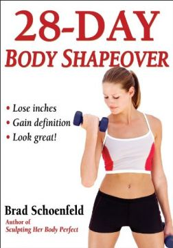 Download ebook 28-Day Body Shapeover: Lose Inches, Gain Definition, Look Great