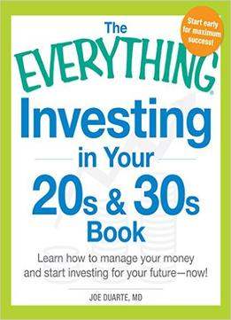 Download ebook The Everything Investing In Your 20s & 30s Book