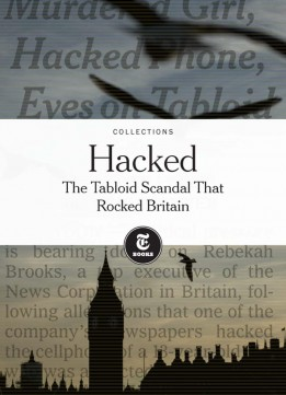 Download Hacked: The Tabloid Scandal That Rocked Britain
