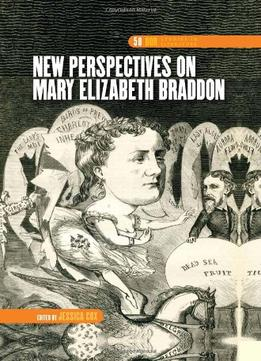 Download New Perspectives On Mary Elizabeth Braddon (dqr Studies In Literature)