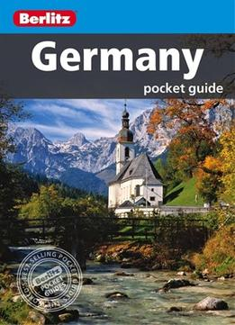 Download Berlitz: Germany Pocket Guide, 4th Edition (berlitz Pocket Guides)