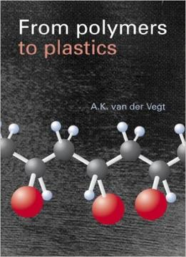 Download ebook From Polymers To Plastics