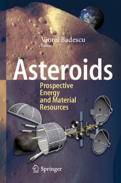 Download Asteroids: Prospective Energy & Material Resources