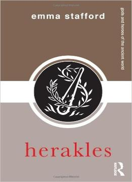 Download ebook Herakles (gods & Heroes Of The Ancient World)