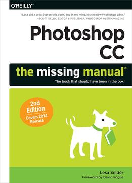 Download ebook Photoshop Cc: The Missing Manual: Covers 2014 Release (missing Manuals)