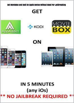 Download Get Moviebox & Kodi On Apple Device Without Need For Jailbreaking