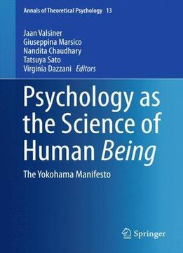 Download Psychology As The Science Of Human Being