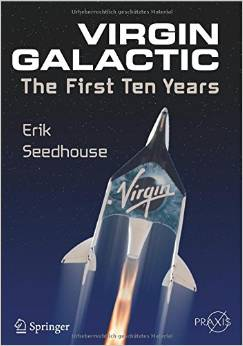 Download Virgin Galactic: The First Ten Years