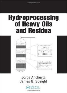 Download Hydroprocessing Of Heavy Oils & Residua