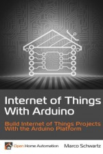 Internet Of Things With Arduino