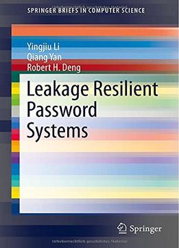 Download Leakage Resilient Password Systems