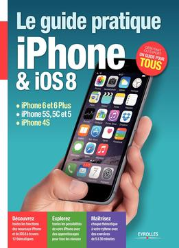 Download ebook Le Guide Pratique Iphone Et Ios 8