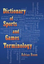 Dictionary of Sports and Games Terminology