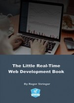 The Little Real-time Web Development Guide