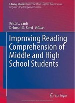 Improving Reading Comprehension Of Middle And High School Students (literacy Studies)