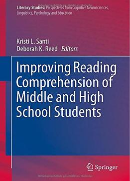 Download Improving Reading Comprehension Of Middle & High School Students (literacy Studies)