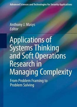 Download Applications Of Systems Thinking & Soft Operations Research In Managing Complexity