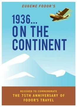 Download 1936…on The Continent: The Entertaining Travel Annual