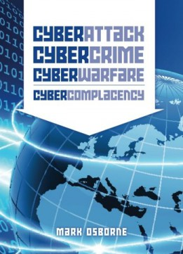 Download Cyber Attack, Cybercrime, Cyberwarfare – Cybercomplacency