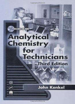 Download ebook Analytical Chemistry For Technicians, Third Edition