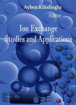 Download Ion Exchange: Studies & Applications Ed