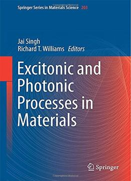 Download ebook Excitonic & Photonic Processes In Materials (springer Series In Materials Science)