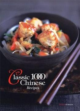 Download ebook Classic 1000 Chinese Recipes